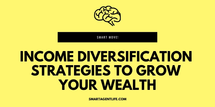 Income Diversification Strategies to Grow Your Wealth